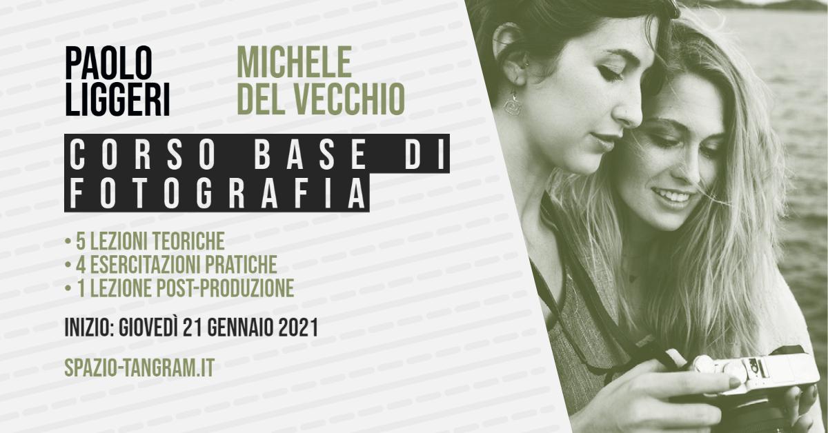 Corso Base di Fotografia a Napoli - inizio 21 gennaio 2021