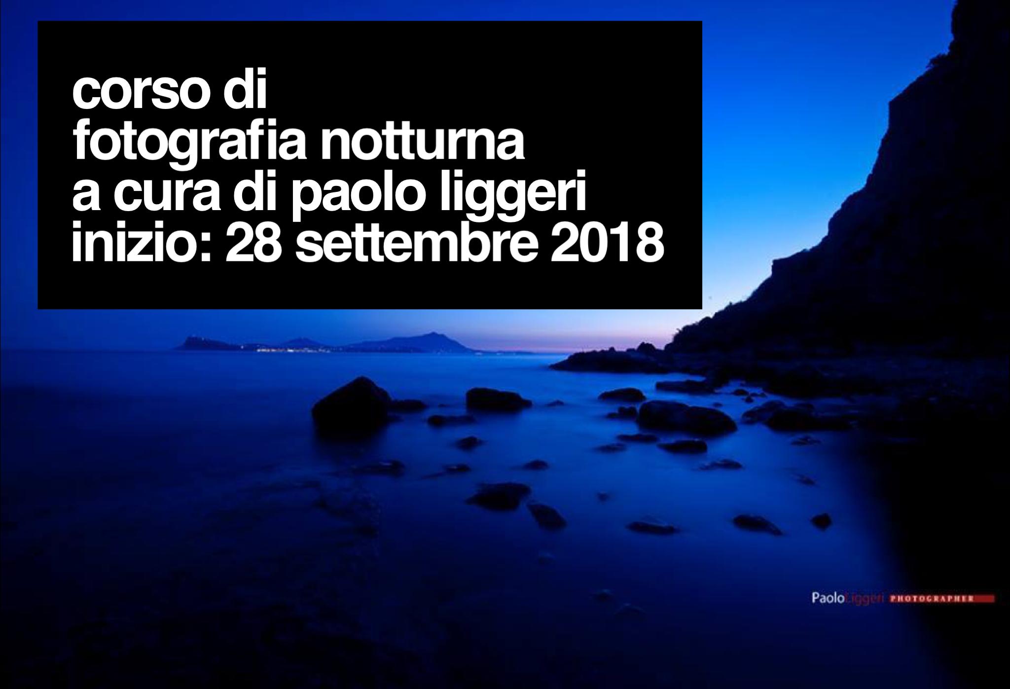 Corso di fotografia di notturna con Paolo Liggeri
