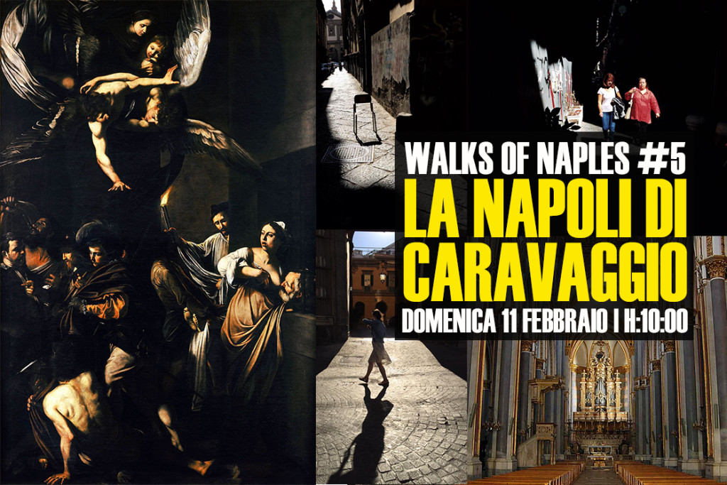Walks on Naples #5: la Napoli di Caravaggio