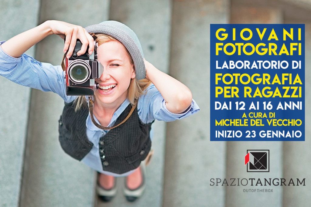 """""""Giovani fotografi""""   laboratorio di fotografia per ragazzi   a cura di Michele Del Vecchio"""
