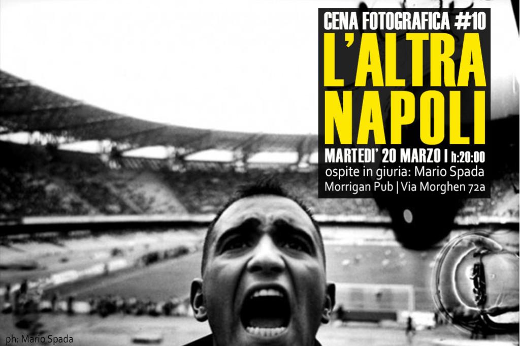 """cena fotografica """"l'altra Napoli"""""""