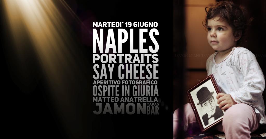 Say Cheese #2 | aperitivo fotografico | Naples Portaits