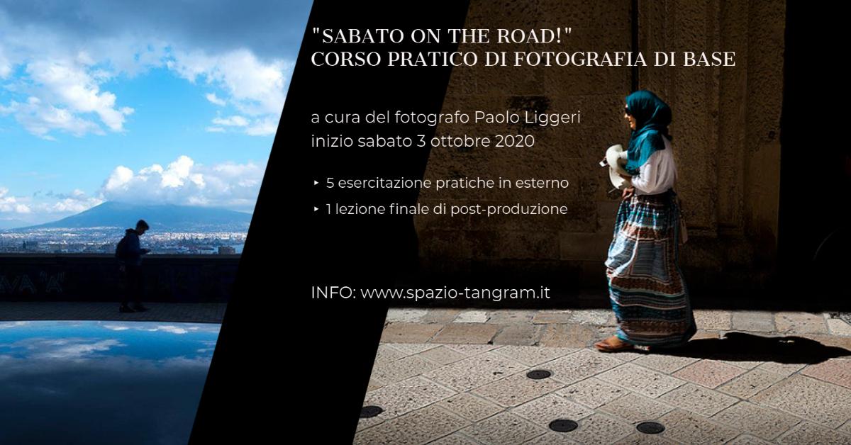 """corso pratico di fotografia """"Sabato on the Road!"""" inizio 3 ottobre 2020"""