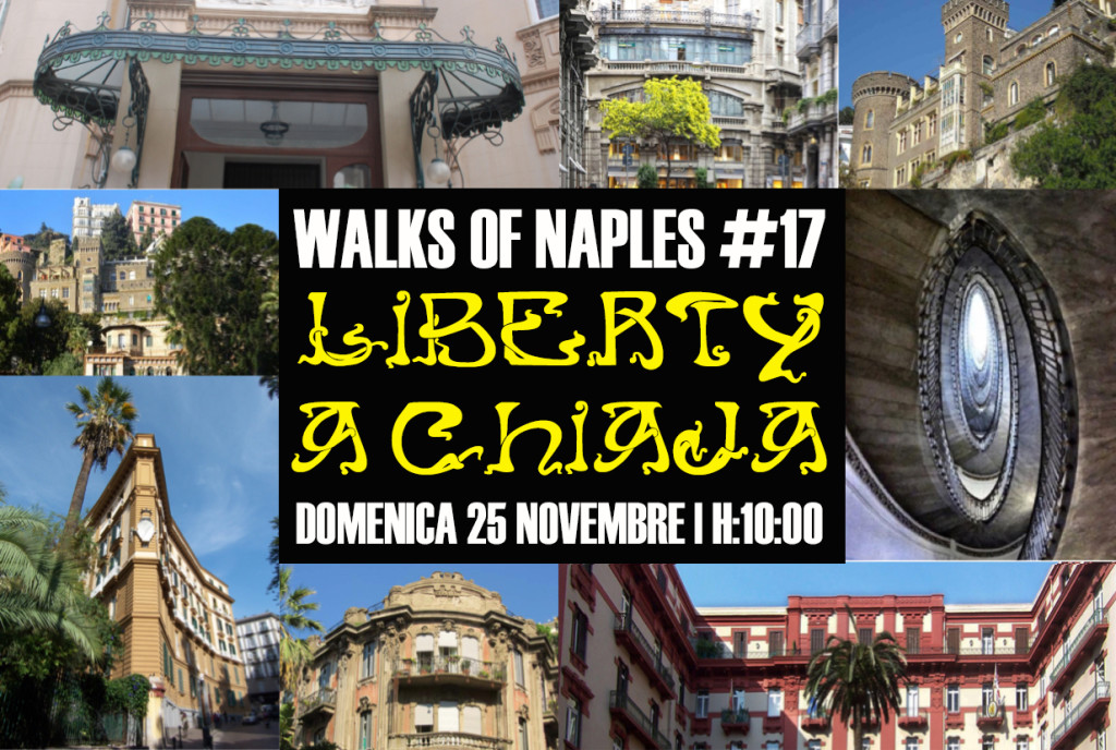 Walks of Naples #1t: Liberty a Chiaja