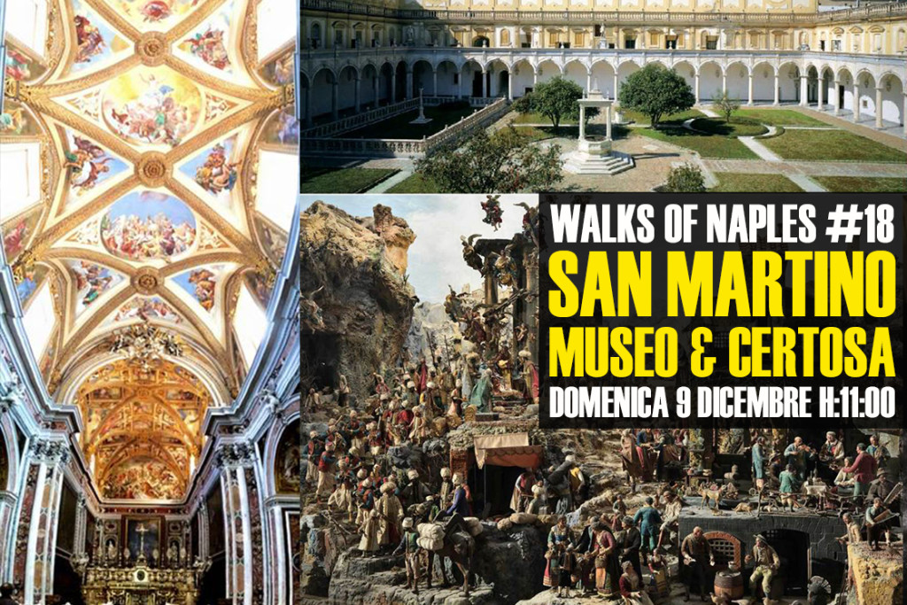 Walks of Naples #18: Certosa e Museo Nazionale di San Martino