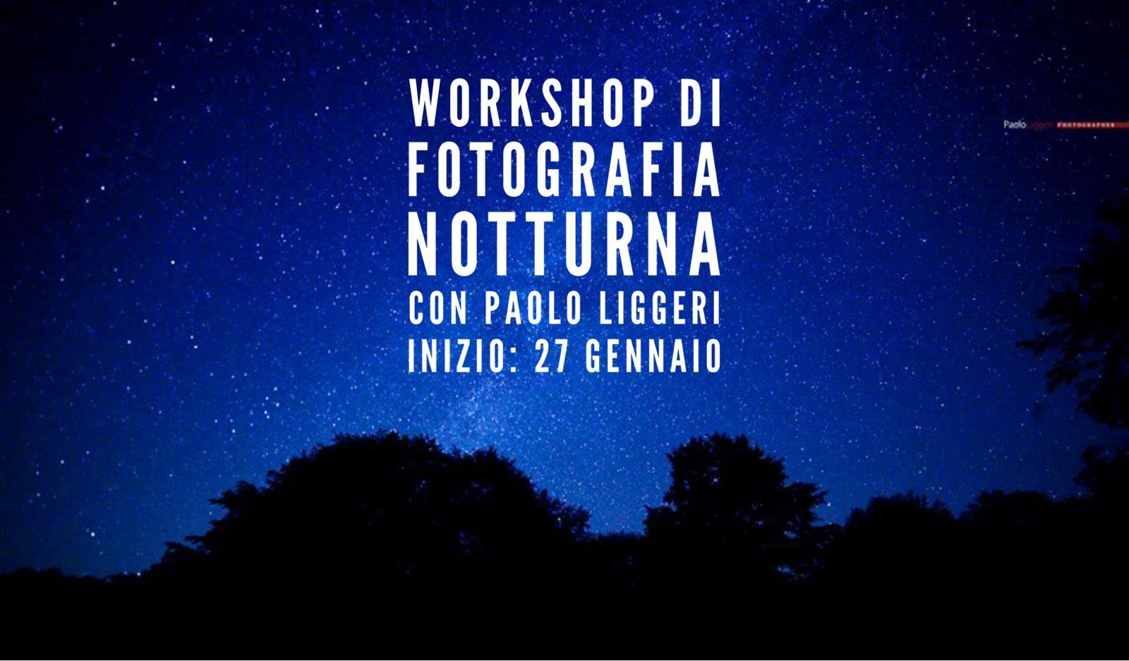 Workshop intensivo di fotografia notturna con Paolo Liggeri