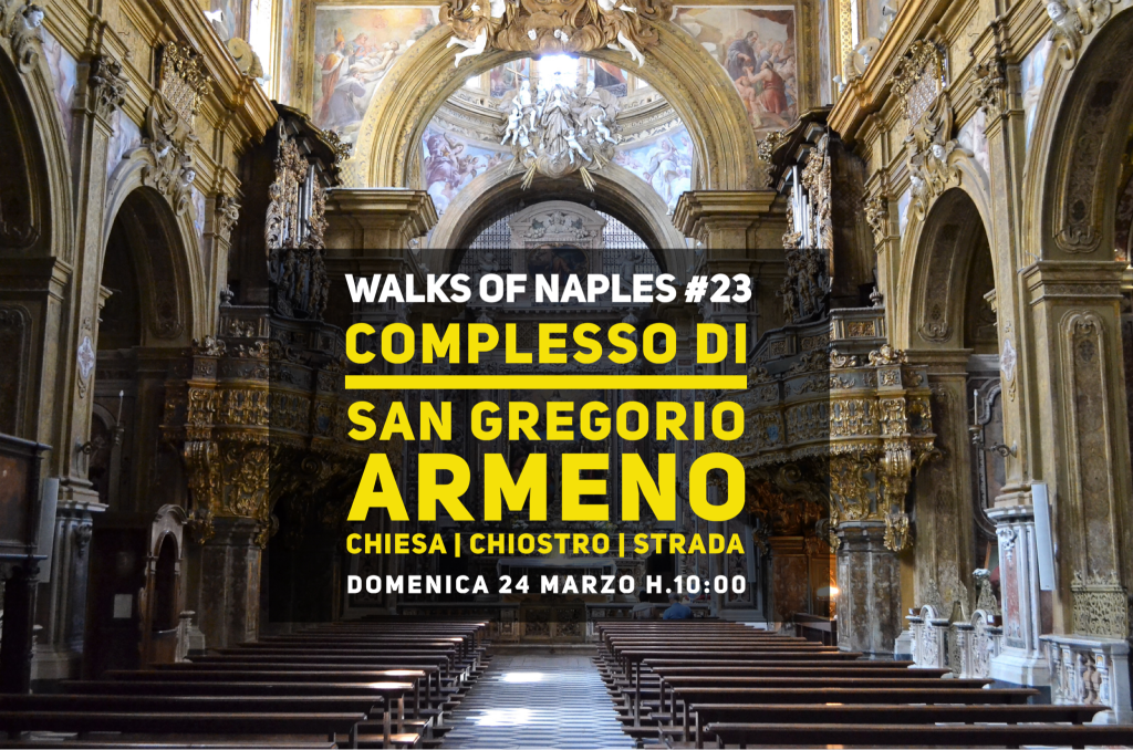 Walks of Naples #23: San Gregorio Armeno