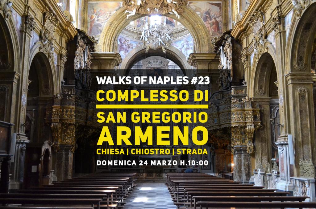 Walks of Naples #23: San Gregorio Armeno