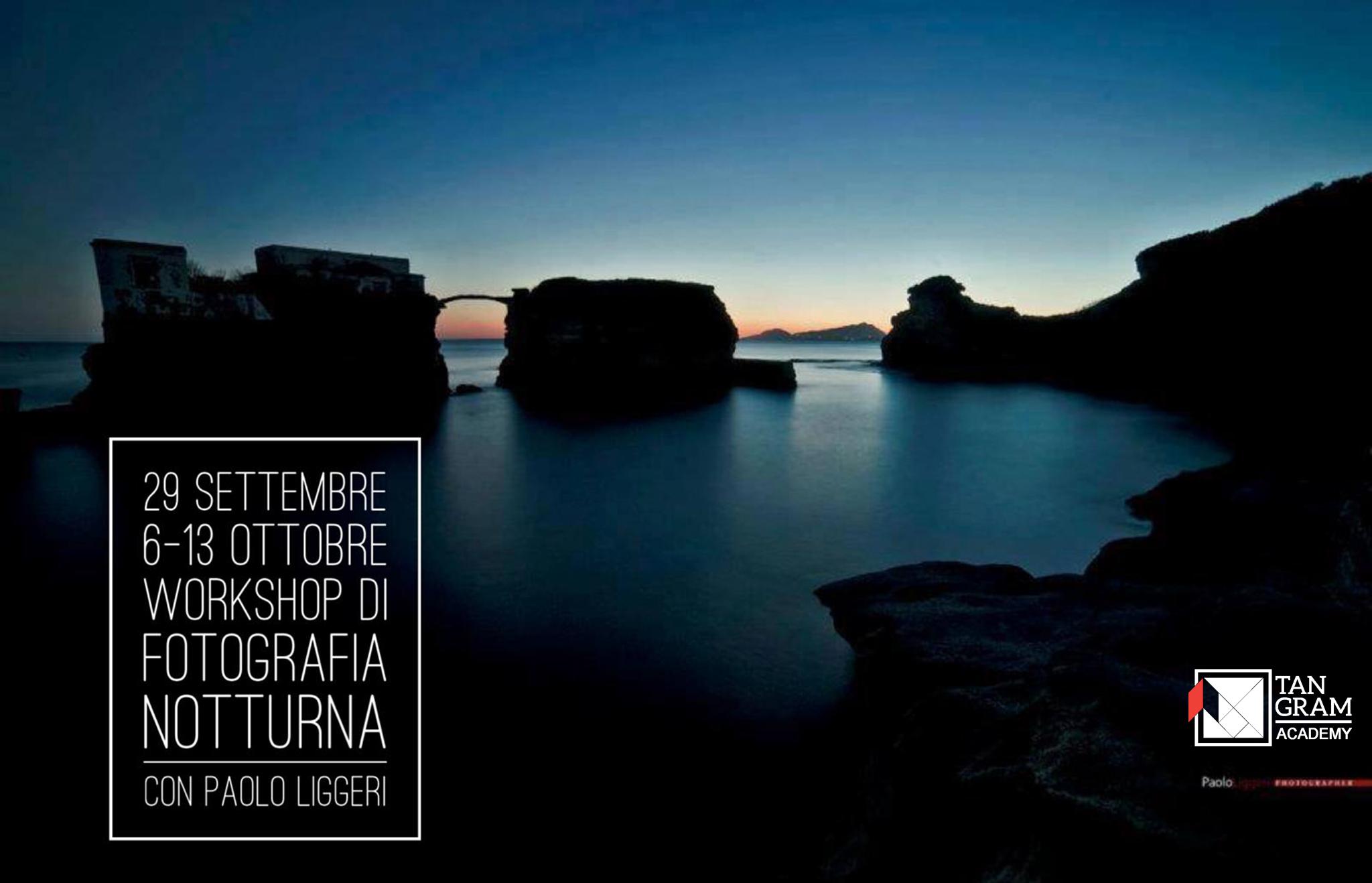workshop di fotografia notturna con Paolo Liggeri