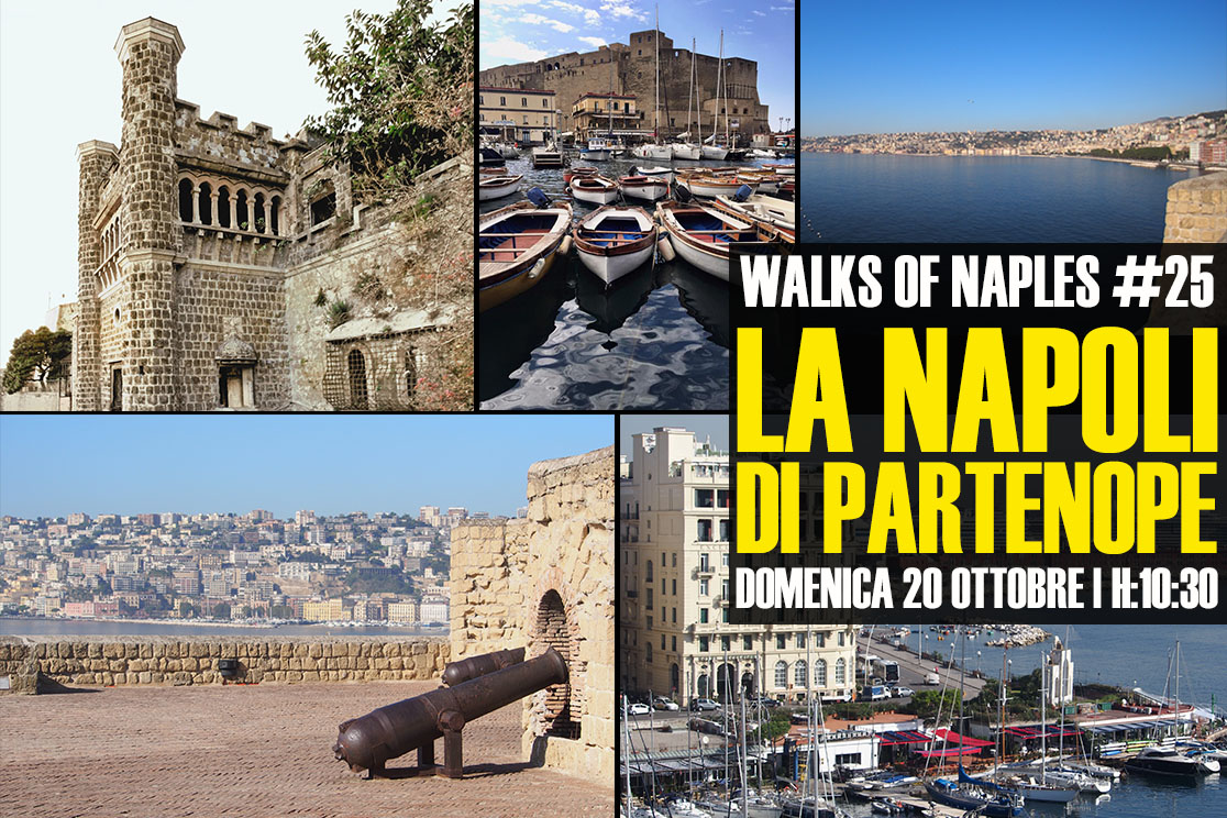 "Walks of Naples - camminate partenopee: ""La Napoli di Partenope"""