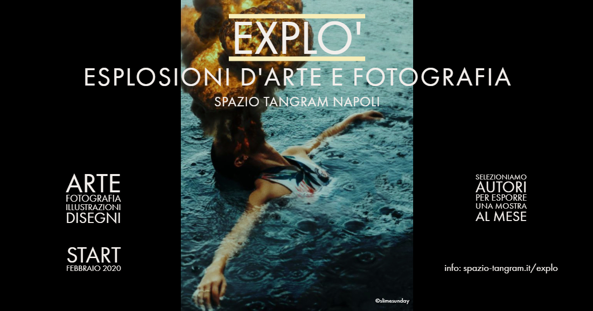 Explò - esplosioni d'arte e fotografia