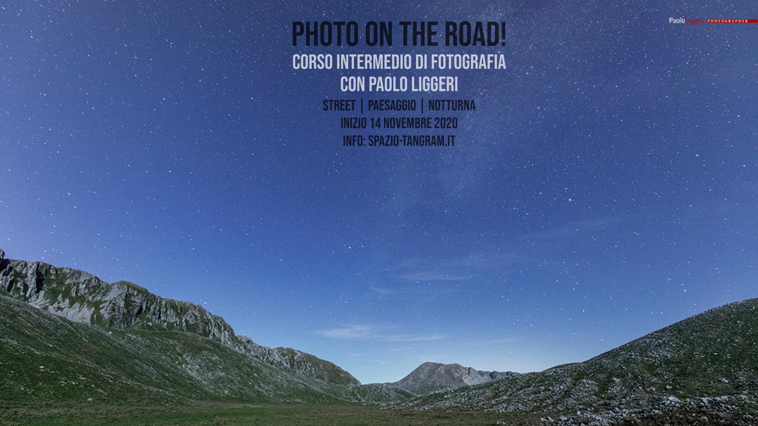 Photo on the road! Corso intermedio di fotografia