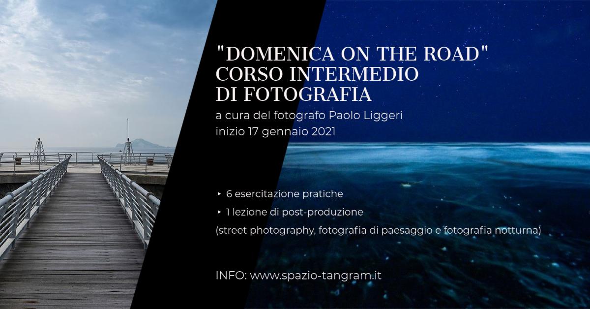 Domenica on the road! Corso intermedio di fotografia