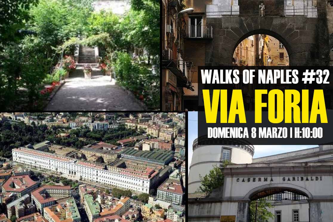 "domenica 8 marzo 2020 | Walks of Naples #32: ""Via Foria"""