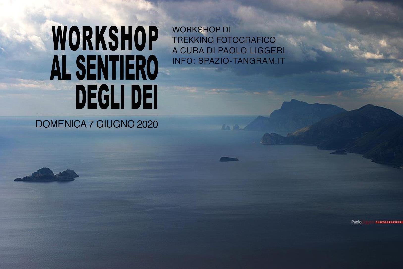 """""""The Path of Gods"""" - Trekking fotografico al Sentiero degli Dei con Paolo Liggeri"""