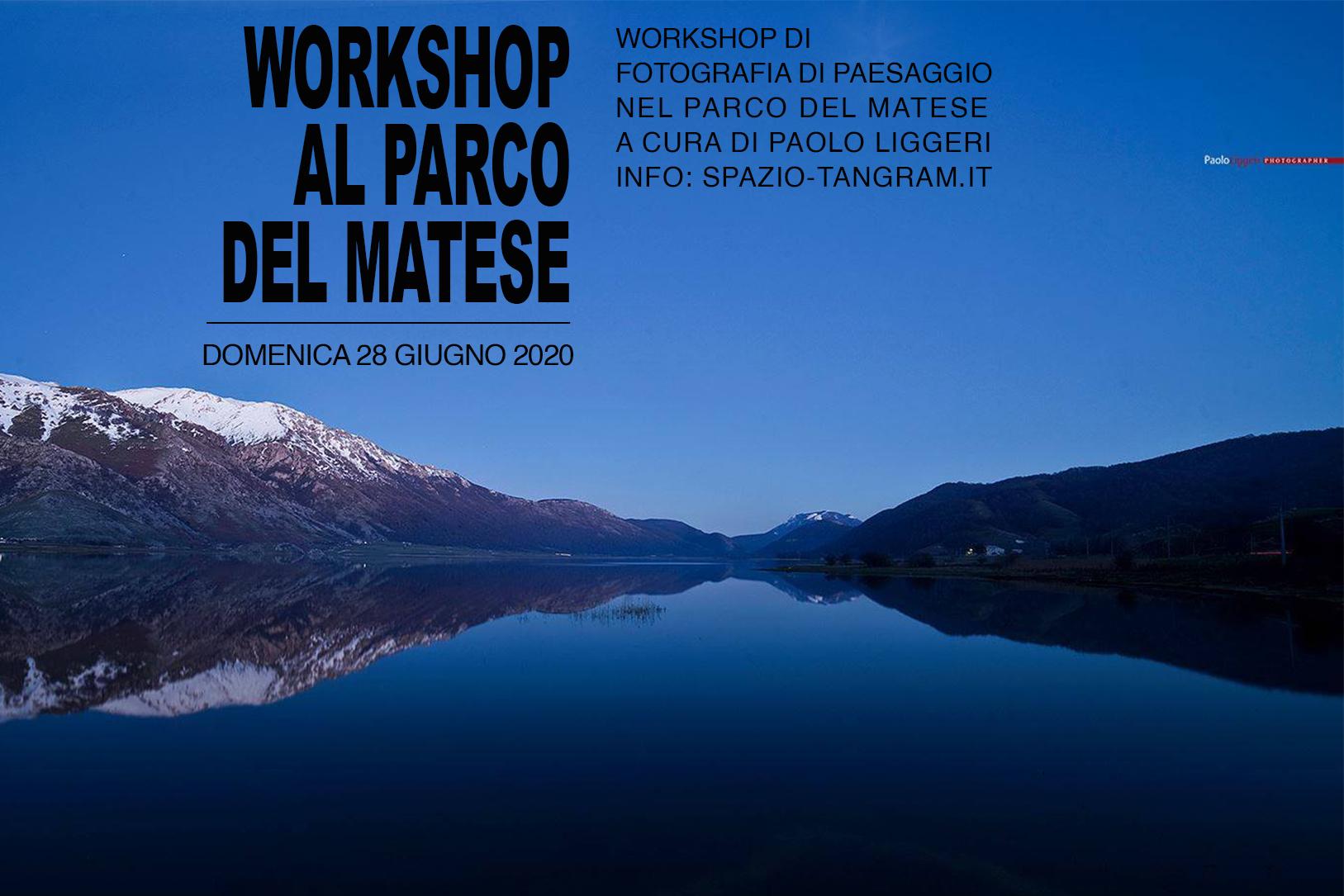 Workshop di fotografia di paesaggio nel Parco del Matese con Paolo Liggeri