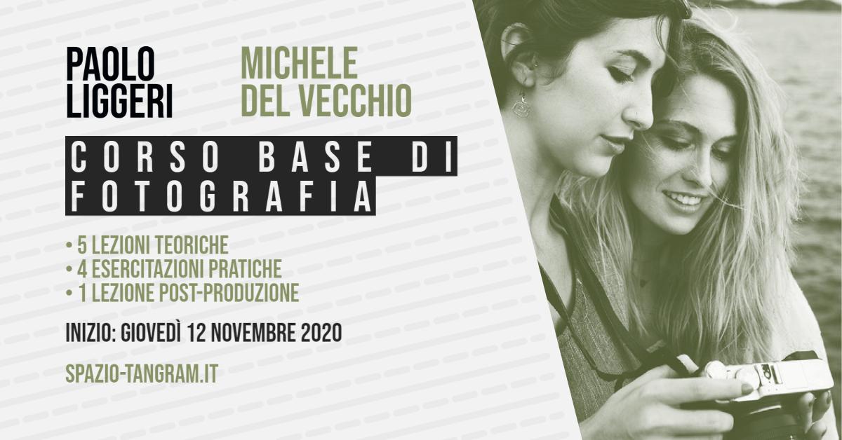 Corso Base di Fotografia a Napoli - inizio 12 novembre 2020