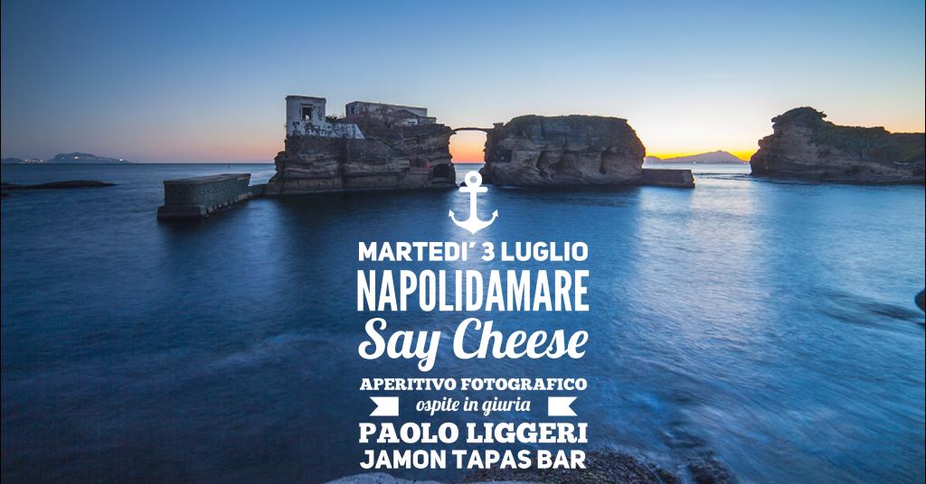 Say Cheese! #4 | aperitivo fotografico | Napolidamare