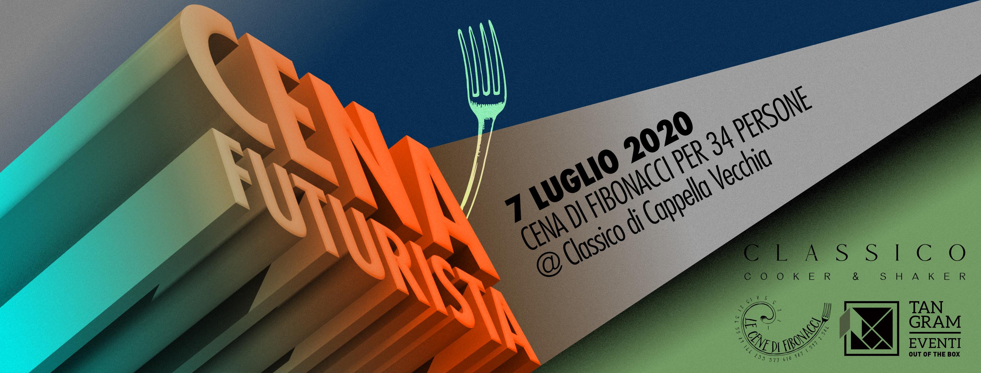 Cena Futurista - Cene di Fibonacci #34 - martedì 7 luglio 2020