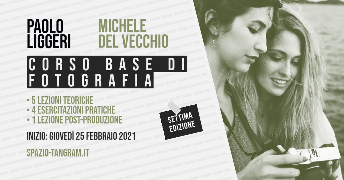 Corso Base di Fotografia a Napoli - inizio 25 febbraio 2021